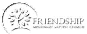 Friendship Missionary Baptist Church